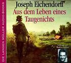 Aus dem Leben Eines Taugenicht von Joseph Eichendorff (2004, CD)