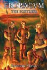 Eboracvm: The Fortress by Graham Clews (Paperback, 2008)