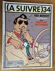 (A SUIVRE) N°34 / NOVEMBRE 1980 / TED BENOIT/ SOKAL / BON ETAT+.
