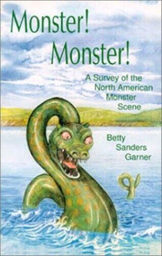 Monster! Monster!: A Survey of the North American Monster Scene - New Book Garne