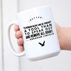 Quote Coffee Mug - Better to Remain Silent Mug