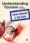 Understanding Tourism: A Critical Introduction by Kevin Hannam, Dan Knox (Hardback, 2010)