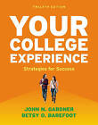 Your College Experience: Strategies for Success by John N. Gardner, Betsy O. Barefoot (Paperback, 2015)
