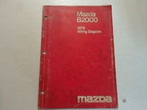 1979 mazda b2000 wiring diagram shop manual worn stained factory rh ebay com One Wire Alternator Wiring Diagram Headlight Wiring Diagram