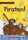 Wir sind jetzt alle ... Piraten! von Yvonne Wagner (2015, Kunststoffeinband)