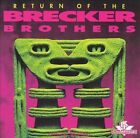 Return of the Brecker Brothers by The Brecker Brothers (CD, Sep-1992, GRP (USA))