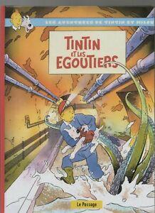 PASTICHE-TINTIN-Tintin-et-les-egoutiers-Cartonne-48-pages-couleurs-2016-inedit