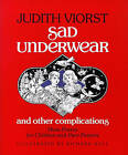 Sad Underwear: And Other Complications by Judith Viorst (Paperback, 2000)