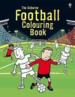 Football Colouring Book by Kirsteen Rogers (Paperback, 2010)