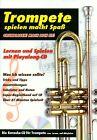 Trompete spielen macht Spaß, m. Audio-CD (2010, Geheftet)