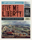 Give Me Liberty!: An American History by Professor of History Eric Foner (Hardback, 2014)