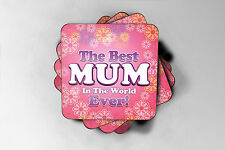Item 1 Mothers Day Birthday XMAS Best Mum In The World Coaster