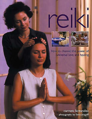 Very Good Carmen Fernandez, Reiki: How to Channel the Power of Universal Love an