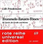 Trommeln. Tanzen. Tönen von Lilli Friedemann