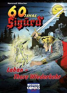 60-Jahre-Sigurd-6-LABAN-THORS-WIEDERKEHR