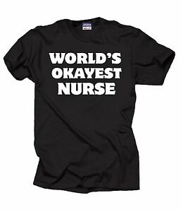Gift-For-Nurse-World-039-s-OKAYEST-Nurse-T-Shirt-Funny-RN-T-Shirt
