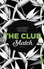 The Club – Match von Lauren Rowe (2017, Taschenbuch)
