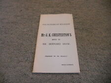 The Future Of Religion: Mr G. K. Chesterton's Reply To Mr. Bernard Shaw