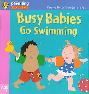 """""""AS NEW"""" Walters, Clare, Kemp, Jane, Practical Parenting – Busy Babies Go Swimmi"""