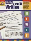 Daily 6-Trait Writing Grade 4 by Evan-Moor Educational Publishers (Paperback / softback, 2008)