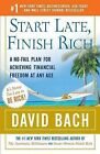 Start Late, Finish Rich: A No-Fail Plan for Achieving Financial Freedom at Any Age by David Bach (Paperback / softback)