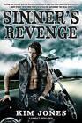 Sinner's Revenge: A Sinner's Creed Novel by Kim Jones (Paperback, 2016)