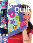 Start to Quilt by Miriam Edwards (Paperback, 2008)