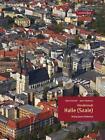 Händelstadt Halle (Saale) von Katrin Greiner (2011, Kunststoffeinband)