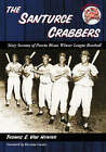 The Santurce Crabbers: Sixty Seasons of Puerto Rican Winter League Baseball by Thomas E. Van Hyning (Paperback, 2008)