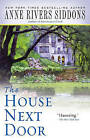 The House Next Door by Anne Rivers Siddons (Paperback / softback)