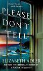Please Don't Tell by Elizabeth Adler (Paperback / softback, 2014)