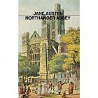 Northanger Abbey by jane austen (Hardback, 2013)