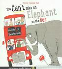 You Can't Take An Elephant On the Bus von Patricia Cleveland-Peck (2015, Taschenbuch)