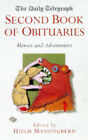Daily Telegraph  Book of Obituaries: v.2: Heroes and Adventurers by Pan Macmillan (Paperback, 1997)
