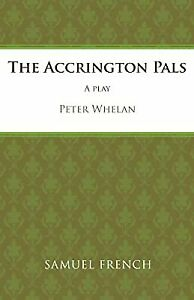 The Accrington Pals (Acting Edition), Whelan, Peter, Used; Good Book