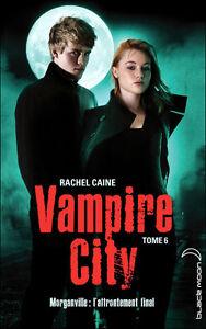 Details About Vampire City Tome 6 Rachel Caine Roman Jeunesse Livre Fantasy