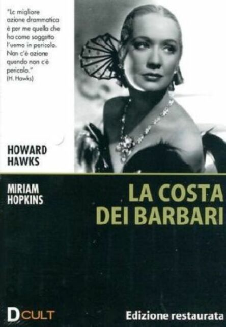 Dvd **LA COSTA DEI BARBARI** Ediz. Restaurata di Howard Hawks con Miriam Hopkins
