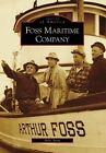Foss Maritime Company by Mike Stork (Paperback / softback, 2007)