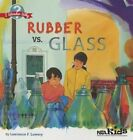 Rubber vs. Glass by Lawrence F. Lowery (Paperback, 2014)