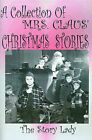 Collection of Mrs. Claus' Christmas Stories by Bonnie M Gulan (Paperback / softback, 2001)