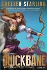 Quickbane: Part One by Chelsea Starling (Paperback / softback, 2014)