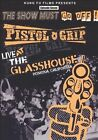 The Show Must Go Off! Live at the Glass House [DVD] * by Pistol Grip (DVD, Sep-2003, Kung Fu Records)