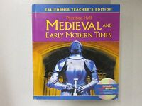 Prentice Hall Medieval And Early Modern Times Ca Teacher's Edition 0131310550