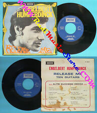 LP 45 7'' ENGELBERT HUMPERDINCK Release me Ten guitars italy DECCA no cd mc dvd