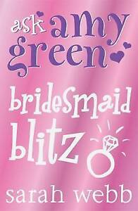 Ask-Amy-Green-Bridesmaid-Blitz-Webb-Sarah-Very-Good-Book