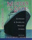 Murder on Deck!: Shipboard and Shoreline Mystery Stories by Oxford University Press Inc (Hardback, 1998)