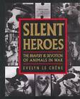 Silent Heroes by Evelyn Le Chene (Paperback, 2009)