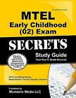 MTEL Early Childhood (02) Exam Secrets: MTEL Test Review for the Massachusetts Tests for Educator Licensure by Mtel Exam Secrets Test Prep Team (Paperback, 2016)