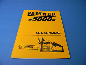 partner 5000 chainsaw service manual new man118 rh ebay com pioneer partner 500 chainsaw parts partner 500 chainsaw spare parts