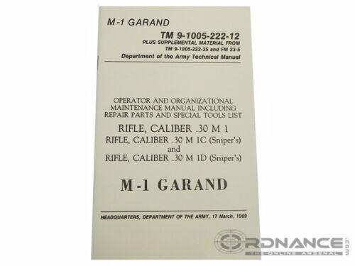 Reprint M-1 Garand Operator and Organizational Maintenance Manual